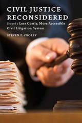Civil Justice Reconsidered | Steven P. Croley |