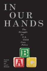In Our Hands | Palley, Elizabeth ; Shdaimah, Corey S. |
