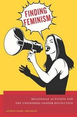 Finding Feminism | Alison Dahl Crossley |