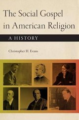 The Social Gospel in American Religion | Christopher H. Evans |