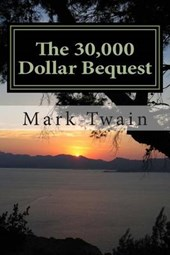 The 30,000 Dollar Bequest