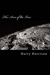 The Arm of the Law | Harry Harrison |