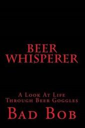 Beer Whisperer - Retuned