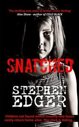 Snatched | Mr Stephen Edger |