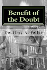Benefit of the Doubt | Geoffrey a. Feller |