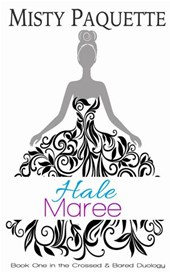 Hale Maree (Crossed & Bared, #1)