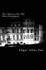 Four Beasts in One the Homo Cameleopard | Edgar Allan Poe |