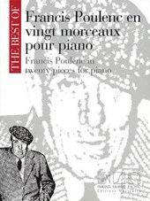 The Best of Francis Poulenc en vingt morceaux pour Piano / The Best of Francis Poulenc in Twenty Pieces for Piano