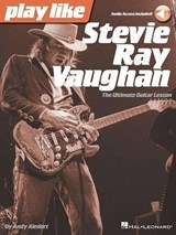 Play Like Stevie Ray Vaughan | Andy Aledort |