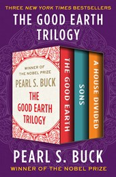 The Good Earth Trilogy | Pearl S. Buck |
