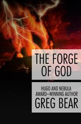 The Forge of God | Greg Bear |
