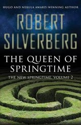 The Queen of Springtime | Robert Silverberg |