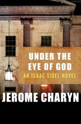 Under the Eye of God | Jerome Charyn |