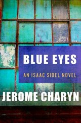 Blue Eyes | Jerome Charyn |