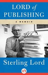 Lord of Publishing | Sterling Lord |