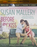 Before We Kiss | Susan Mallery |