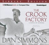 The Crook Factory | Dan Simmons |