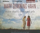 Mister Death's Blue-Eyed Girls | Mary Downing Hahn |