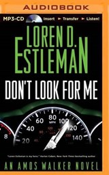 Don't Look for Me | Loren D. Estleman |
