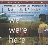 We Were Here | Matt De La Pen~a |