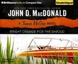 Bright Orange for the Shroud | John D. MacDonald |