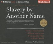 Slavery by Another Name | Douglas A. Blackmon |
