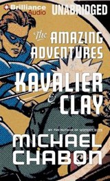 The Amazing Adventures of Kavalier & Clay | Michael Chabon |