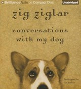 Conversations With My Dog | Zig Ziglar |