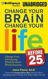 Change Your Brain, Change Your Life Before | Jesse Payne |