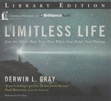Limitless Life | Derwin L. Gray |