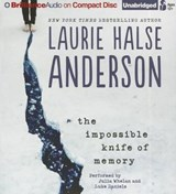 The Impossible Knife of Memory | Laurie Halse Anderson |