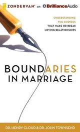 Boundaries in Marriage | Cloud, Henry, Dr. ; Townsend, John, Dr. |