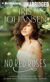 No Red Roses | Iris Johansen |