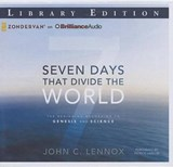 Seven Days That Divide the World | John C. Lennox |