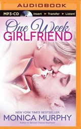One Week Girlfriend | Monica Murphy |