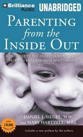 Parenting from the Inside Out | Siegel, Daniel J., M.D. ; Hartzell, Mary |