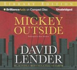 Mickey Outside | David Lender |