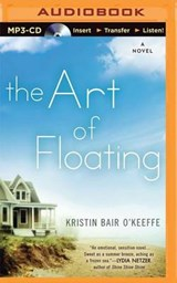 The Art of Floating | Kristin Bair O'keeffe |