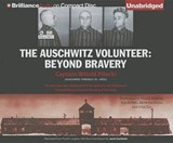 The Auschwitz Volunteer | Witold Pilecki |