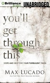 You'll Get Through This | Max Lucado |