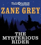 The Mysterious Rider | Zane Grey |