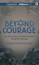 Beyond Courage | Doreen Rappaport |