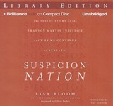 Suspicion Nation | Lisa Bloom |
