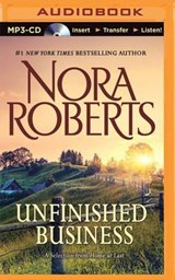Unfinished Business | Nora Roberts |
