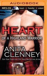 Heart of a Highland Warrior | Anita Clenney |