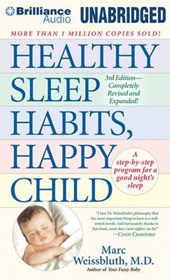 Healthy Sleep Habits, Happy Child | Weissbluth, Marc, M.d. |