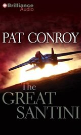 The Great Santini | Pat Conroy |