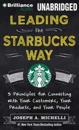 Leading the Starbucks Way | Joseph A. Michelli |