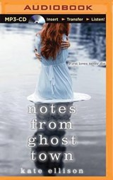 Notes from Ghost Town | Kate Ellison |