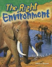 The Right Environment (Grade 3) | Debra Housel |